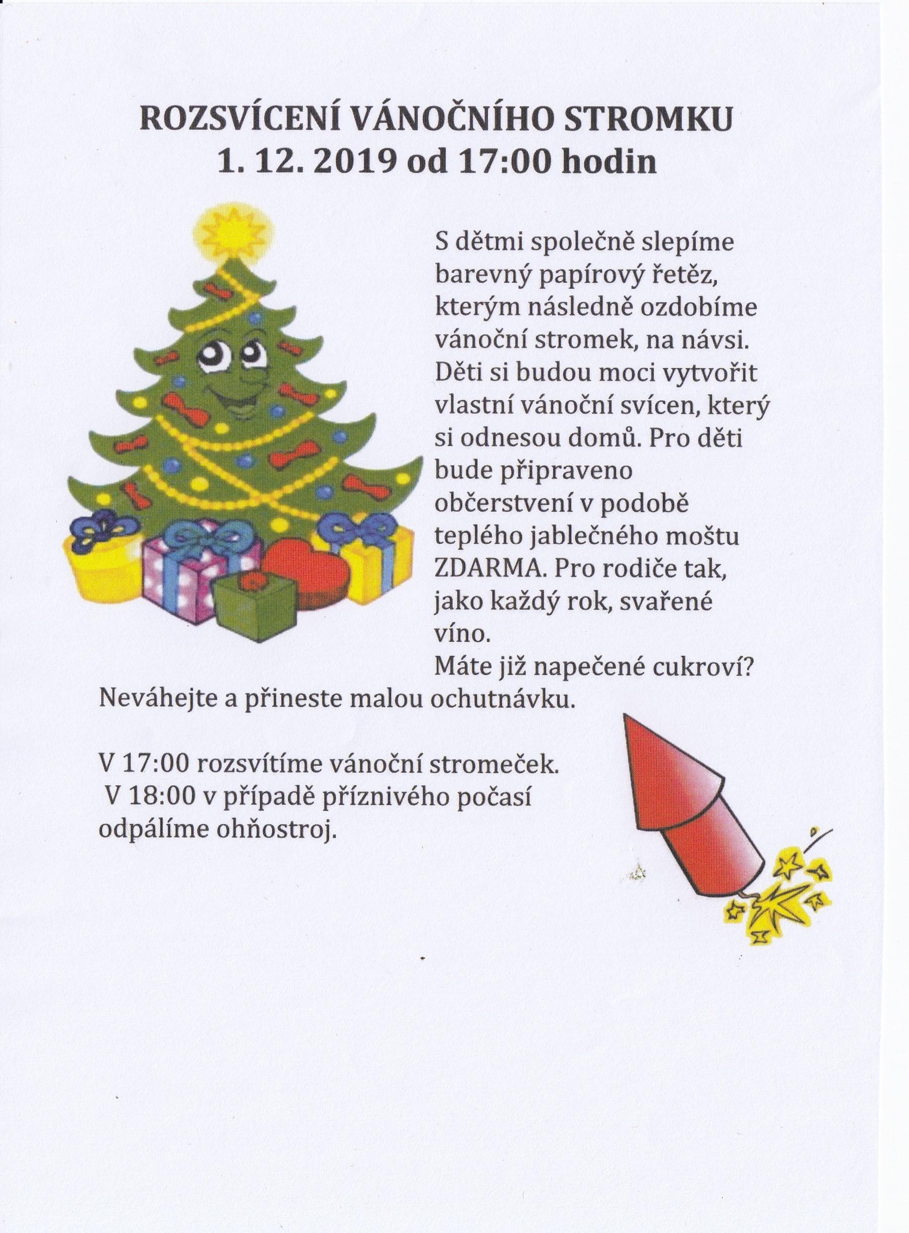 Rozsvícení vánočního stromku 01.12.2019 od 17:00 hod na návsi